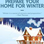 Homeowner's Guide to Preparing Your Home for Winter