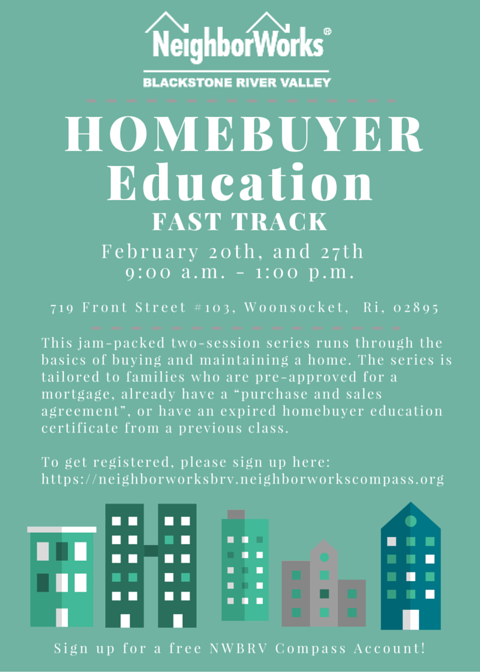 Fast Track to Home Ownership - Sessions 1 and 2 @ NWBRV HomeOwnership Center | Woonsocket | Rhode Island | United States