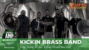 The Kickin Brass Band - Levitt AMP Woonsocket Millrace Series @ Millrace Kitchen